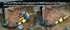 IFT technicians are certified for all HDPE fusion services,  including gas fusion hot tapping and line stopping.